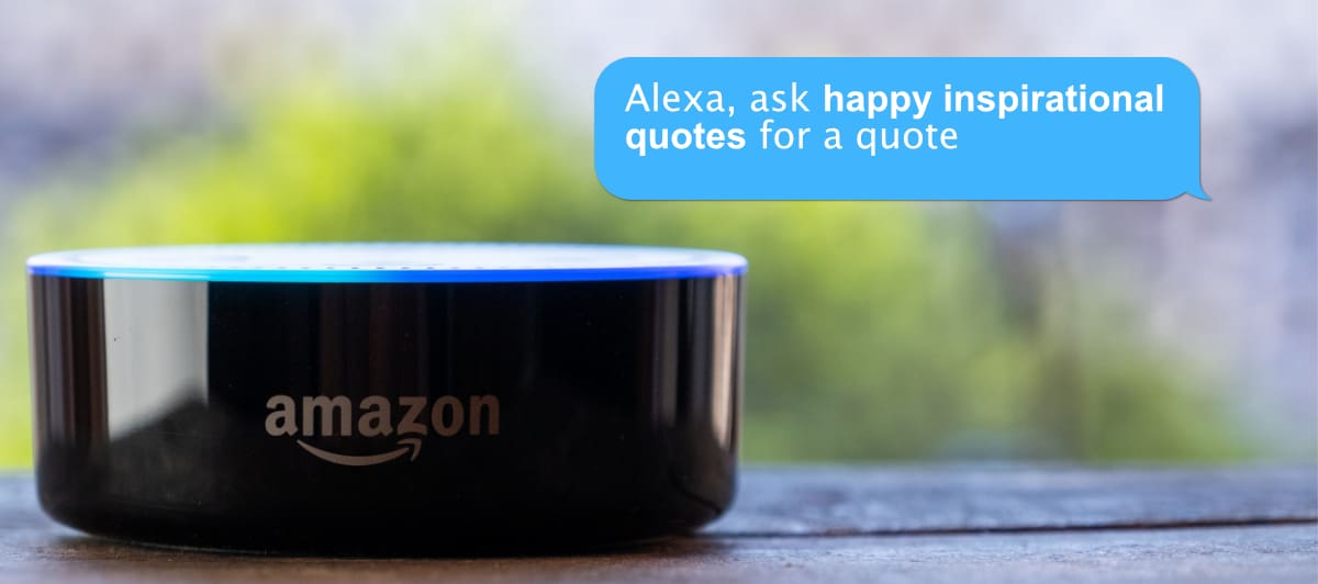 Alexa Inspirational Quote