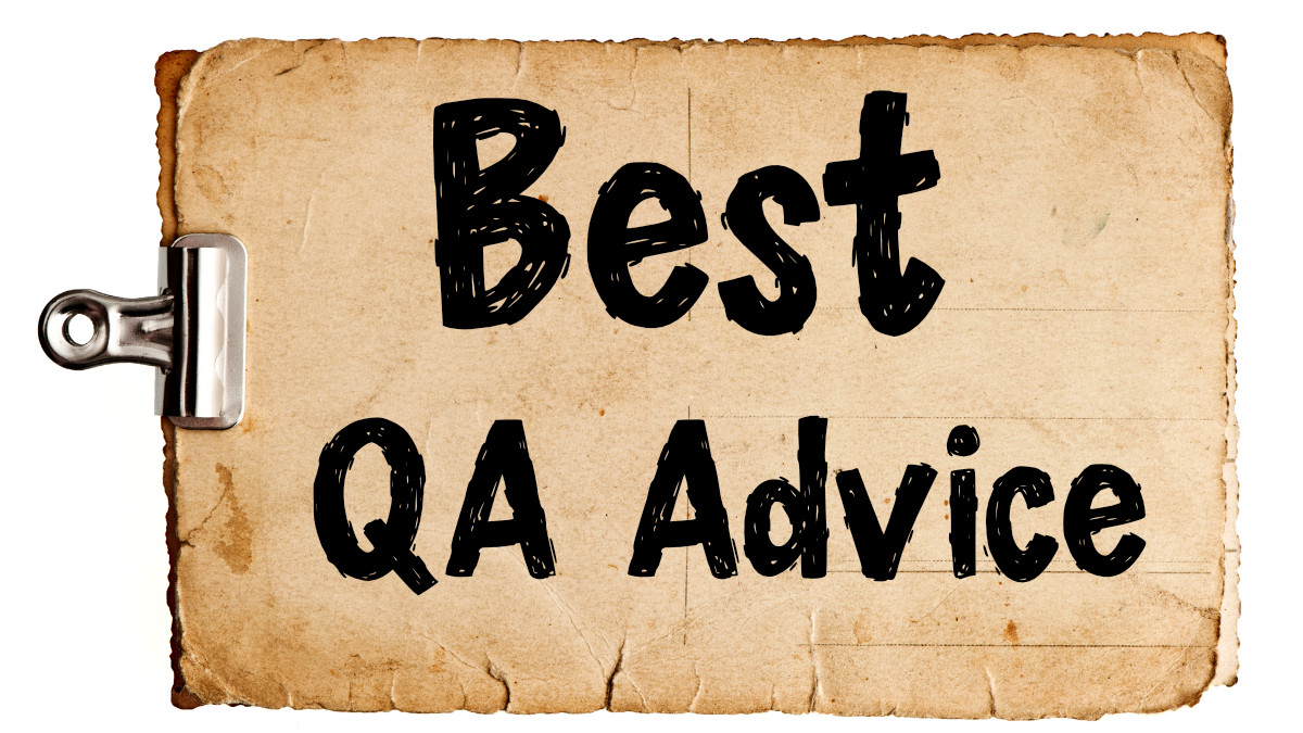 Best QA Advice