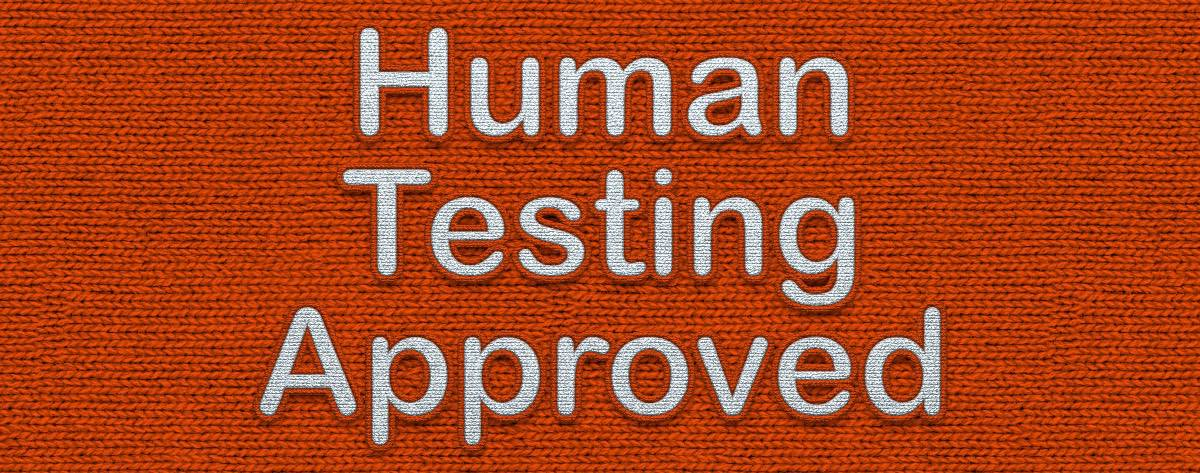 Human Testing Approved