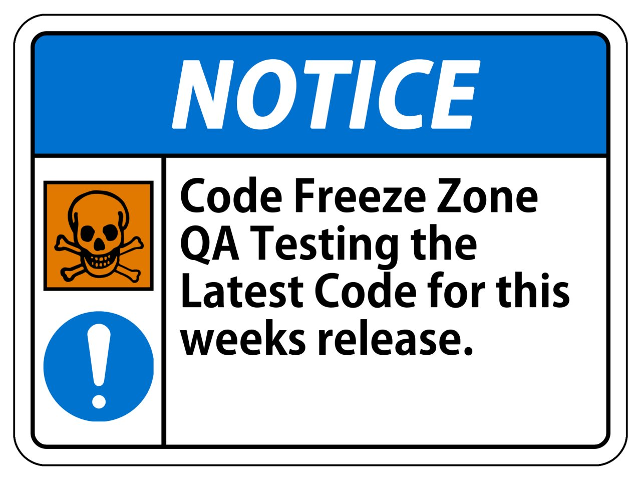 Code Freeze Warning Sign